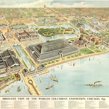 World Columbian Exposition in chicago 1893 by Boy-With-Hat