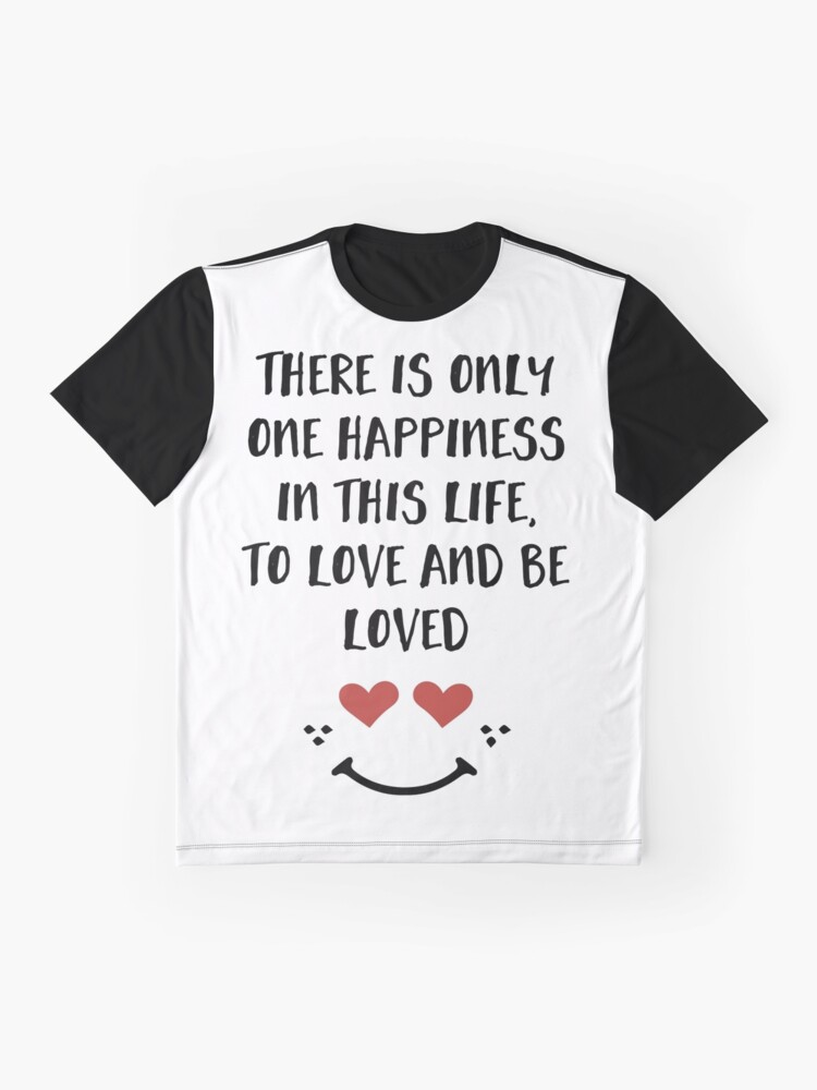 Alternative Ansicht von Lieben und geliebt werden - Glück Valentinstag Zitat Grafik T-Shirt