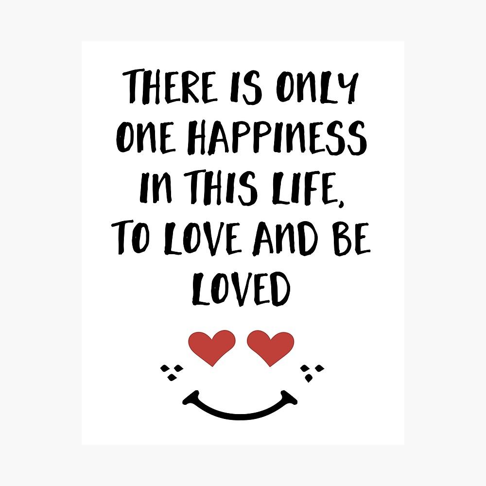 Lieben und geliebt werden - Glück Valentinstag Zitat Fotodruck