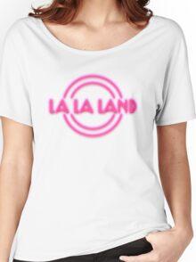 La La Land neon sign Women's Relaxed Fit T-Shirt