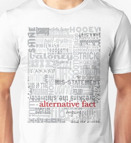 Alternative Fact Unisex T-Shirt