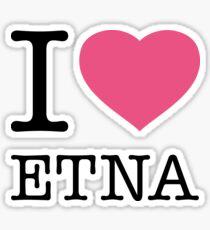 I ♥ ETNA Sticker