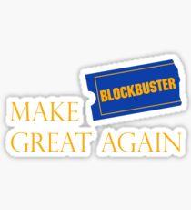 Make Blockbuster Great Again Sticker