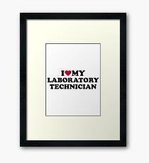 I love my laboratory technician Framed Print