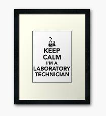 Keep calm I'm a laboratory technician Framed Print