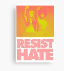Resist Hate - Gloria Steinem und Dorothy PItman Hughes Leinwanddruck