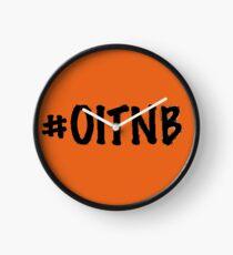 #OITNB Clock
