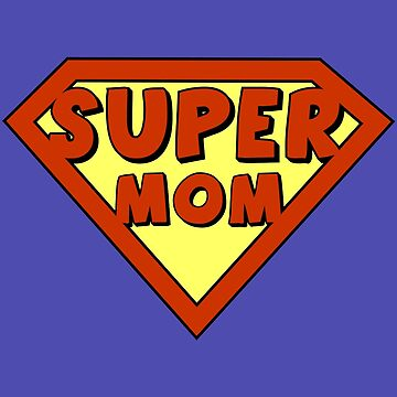 Funny super mom badge by pixxart