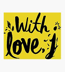 with love j - jessica Photographic Print
