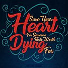 Save Your Heart by Explicit Designs