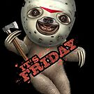 IT'S FRIDAY SLOTH by MEDIACORPSE