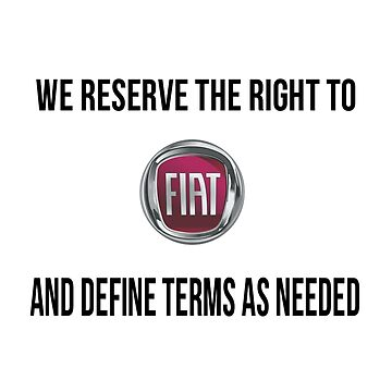 We reserve the right to FIAT and define terms as needed by JadaSkyeNichols