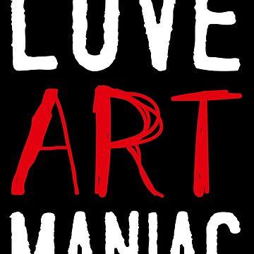 LOVE ART MANIAC by TCHANG-TSUNG