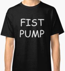 Fist Pump Classic T-Shirt