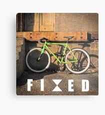 FIXED Metal Print