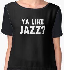 Ya like jazz? Women's Chiffon Top