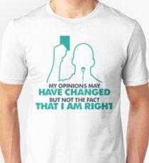 I still have legal Unisex T-Shirt