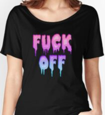 Pastel Colors - FUCK OFF - Pastel Goth - Tee Shirt~ Women's Relaxed Fit T-Shirt