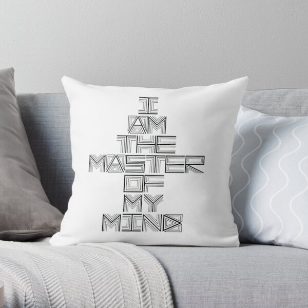 I am the Master of my Mind Throw Pillow