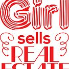 This Girl Sells Real Estate by CreatedTees