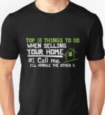f137686267c Selling your home realtor shirt Unisex T-Shirt