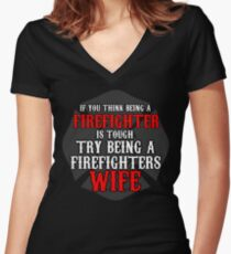 It's hard being a Fire Fighters Wife Fire mans Wife Gifts Women's Fitted V-Neck T-Shirt