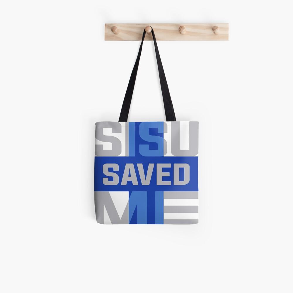 Sisu Saved Me Tote Bag