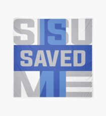 Sisu Saved Me Scarf