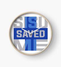 Sisu Saved Me Clock