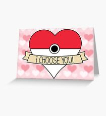 I Choose You! (With Hearts) Greeting Card