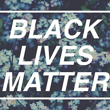 Black Lives Matter in Blue by awakenclothing