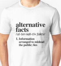 Alternative Facts Definition Unisex T-Shirt