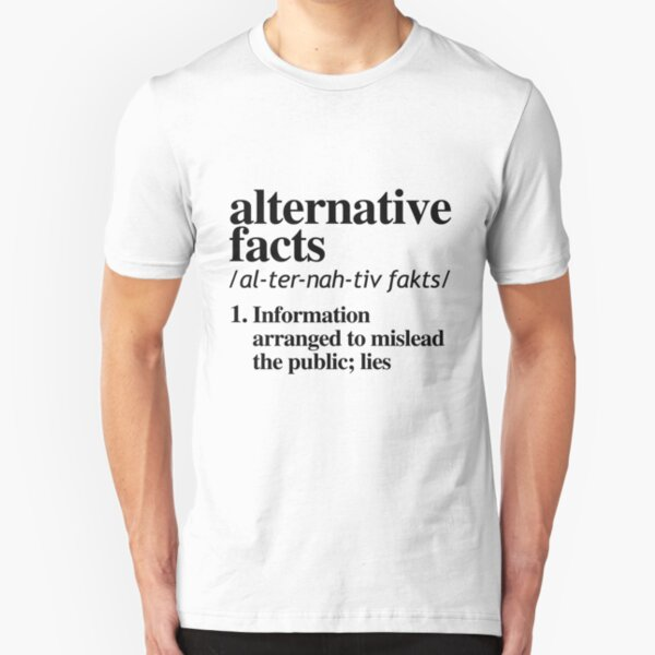 Alternative Facts Definition Slim Fit T-Shirt