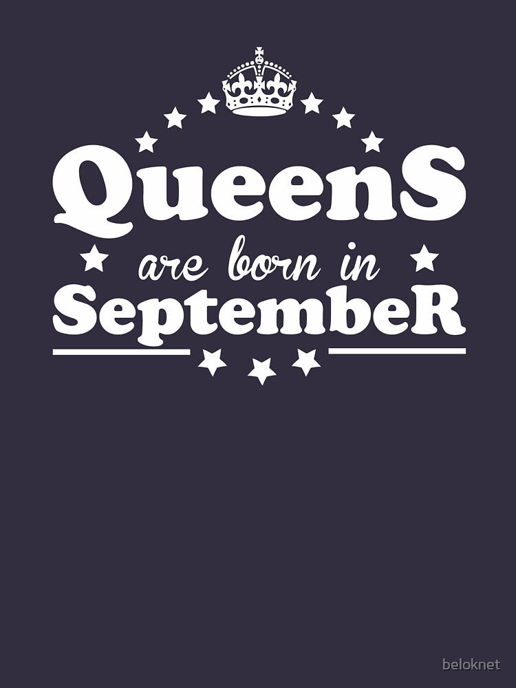 Queens are born in September by beloknet