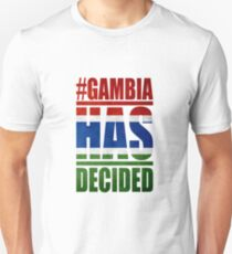 GAMBIA HAS DECIDED Unisex T-Shirt