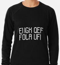 Fuck off the hidden message  Lightweight Sweatshirt