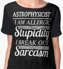 ASTROPHYSICIST sarcasm Women's Chiffon Top