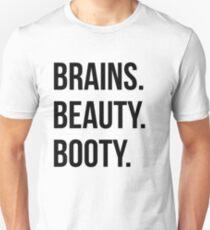 Brains beauty booty  Unisex T-Shirt