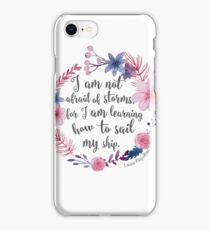 I Am Not Afraid Of Storms - Little Women iPhone Case/Skin