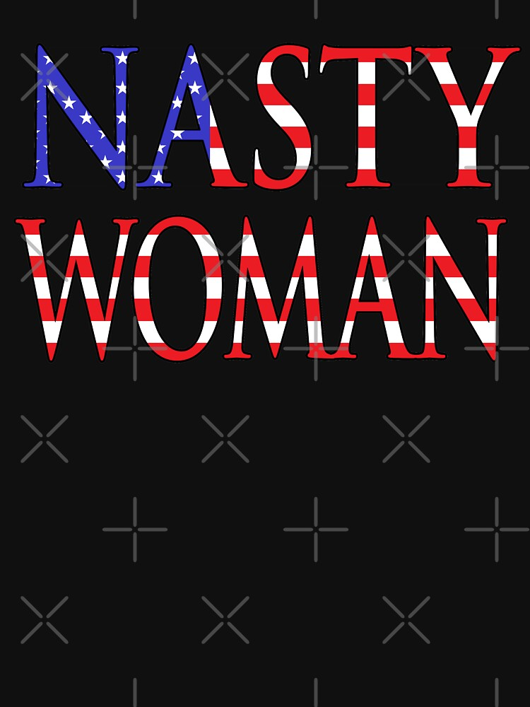 NDVH Nasty Woman by nikhorne