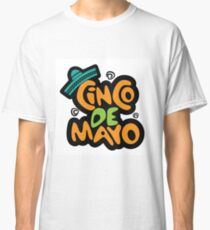 Cinco De Mayo hand drawn lettering design Classic T-Shirt