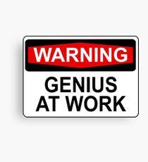 WARNING: GENIUS AT WORK Canvas Print