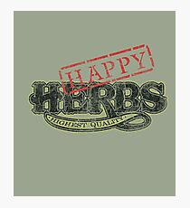 Happy HERBS (Cheech & Chong) Photographic Print