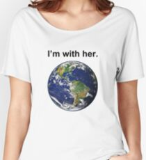 I'm With Mother Earth Women's Relaxed Fit T-Shirt