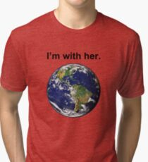 I'm With Mother Earth Tri-blend T-Shirt