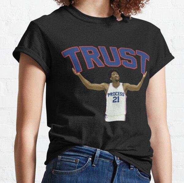 Trust the Process  Classic T-Shirt