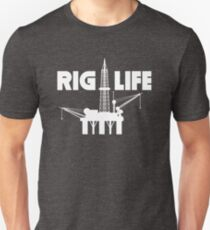 Rig Life Oil Field Worker  T-Shirt