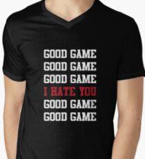 Good Game I Hate You Men's V-Neck T-Shirt