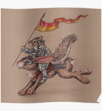 Squirrel in Shining Armor with trusted Bunny Steed  Poster