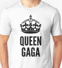 Queen Lady Gaga  Unisex T-Shirt